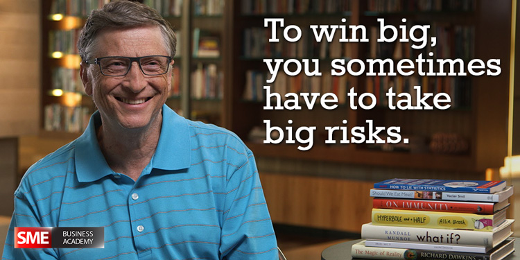 Bill Gates - To win big, you sometimes have to take big risks.
