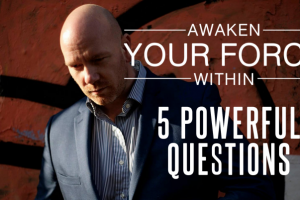5 Powerful Questions To Ask Yourself!