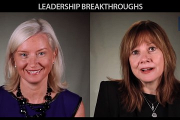Leadership Breakthroughs – Carolyn Everson (Faceboook) and Mary Barra (General Motors)