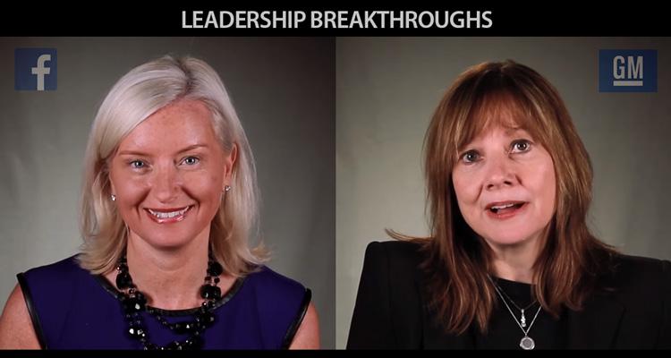 Leadership Breakthroughs – Carolyn Everson (Faceboook) and Mary Barra (General Motors)