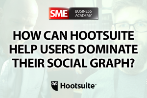How can Hootsuite help users dominate their social graph? - Interview with Paul Sackmann (Hootsuite)