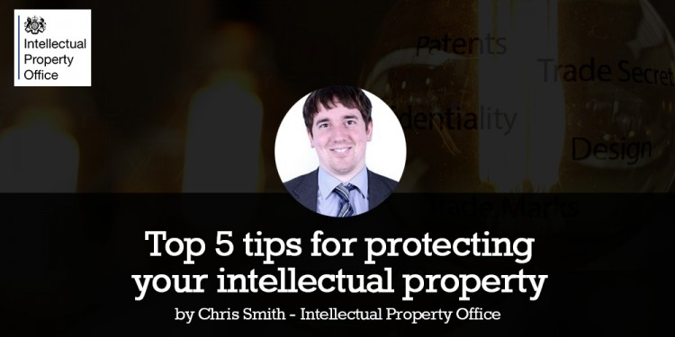 Chris Smith Protecting your intellectual property
